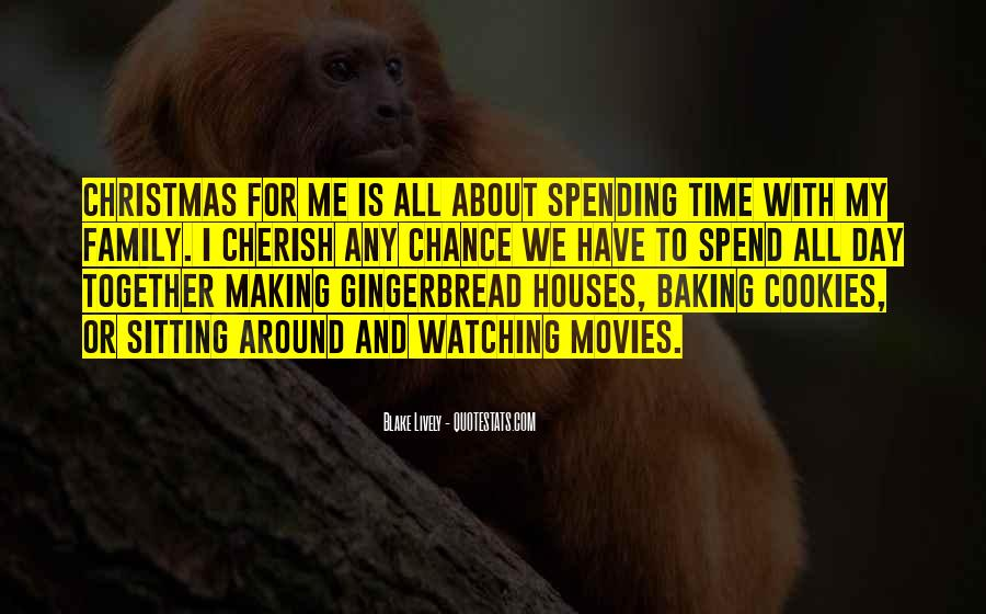 Quotes About Gingerbread Houses #428787