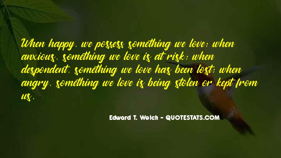 Quotes About Being Happy Without Love #143596