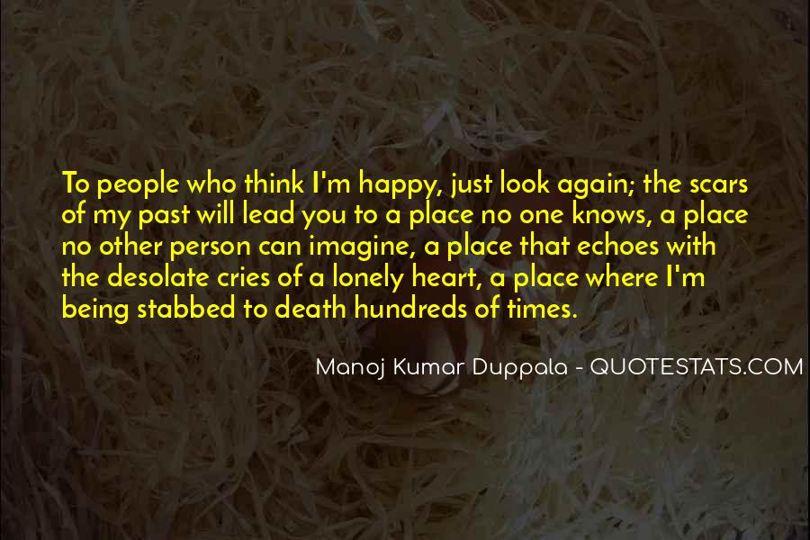 Quotes About Being Happy Without Love #182520