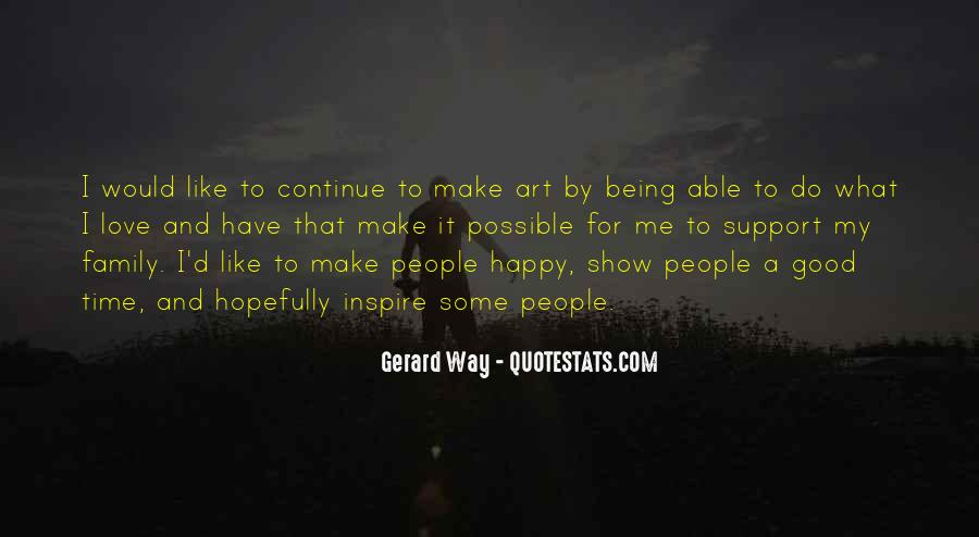 Quotes About Being Happy Without Love #189142