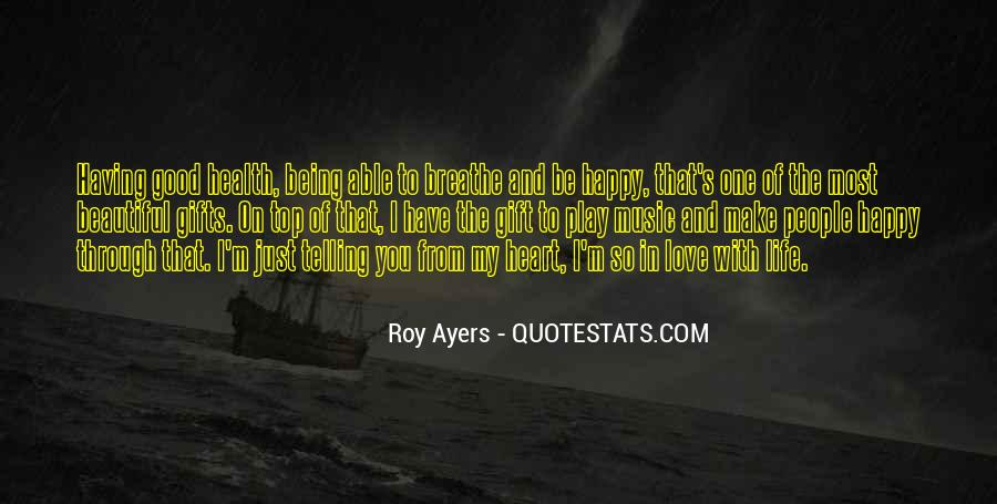 Quotes About Being Happy Without Love #212390