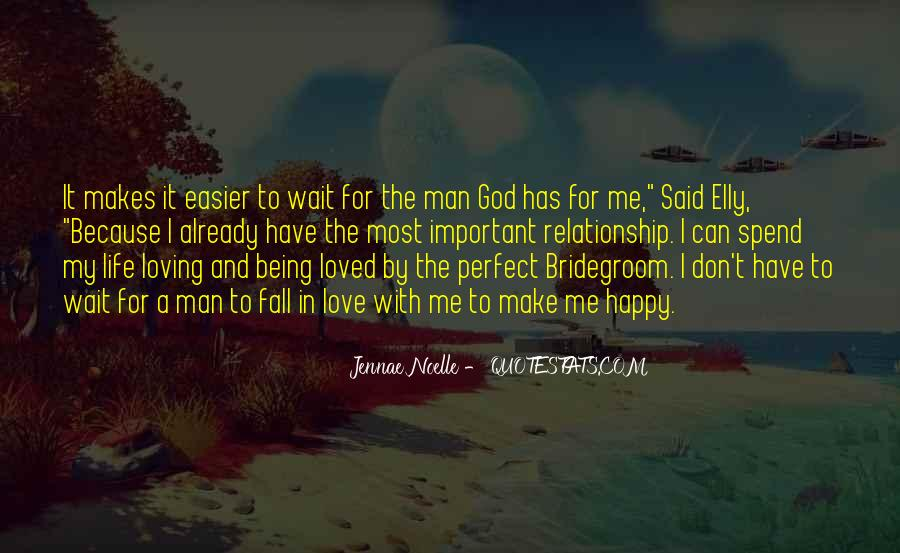 Quotes About Being Happy Without Love #364198