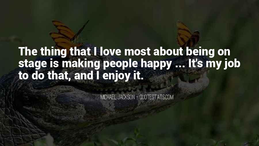 Quotes About Being Happy Without Love #366025