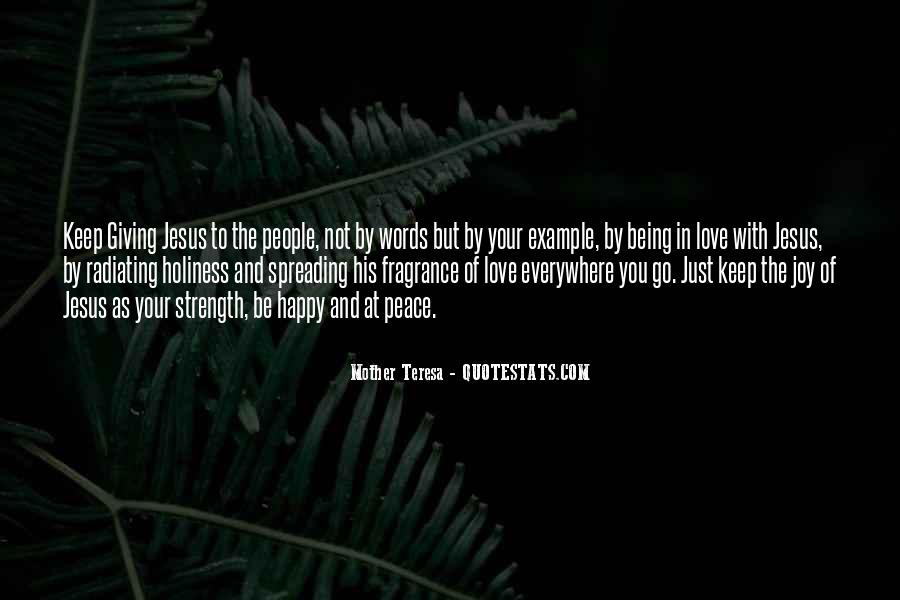 Quotes About Being Happy Without Love #387943