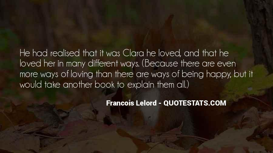 Quotes About Being Happy Without Love #50957