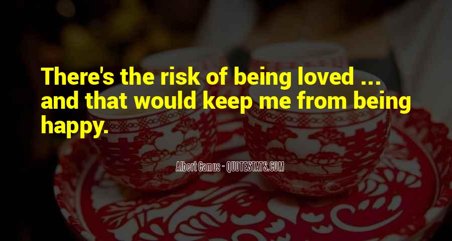 Quotes About Being Happy Without Love #90452