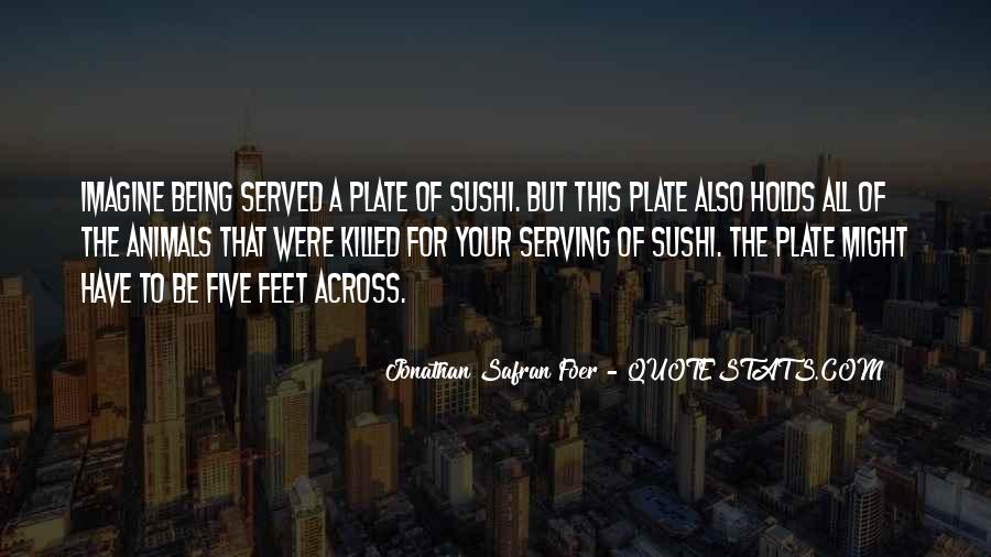 Quotes About Being Served #1346374
