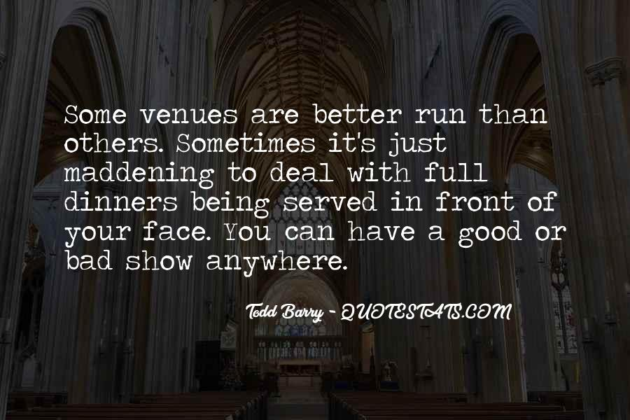 Quotes About Being Served #508690