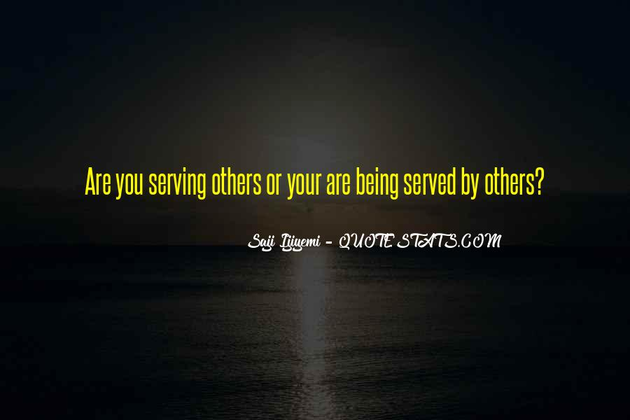 Quotes About Being Served #712681