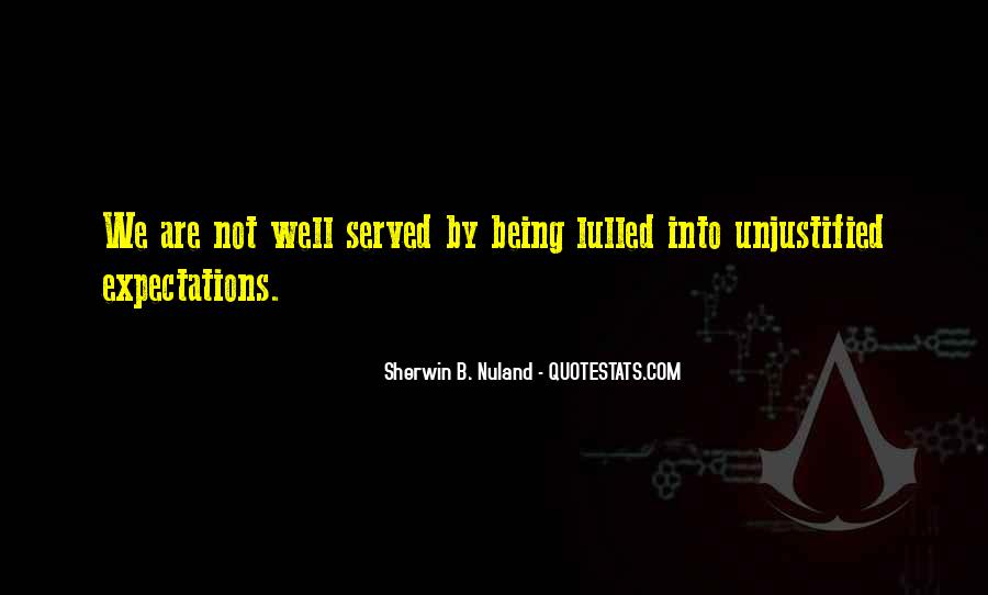 Quotes About Being Served #713153