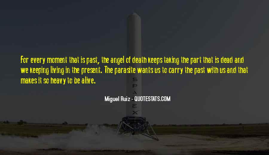 Quotes About Living In The Present Not The Past #106772