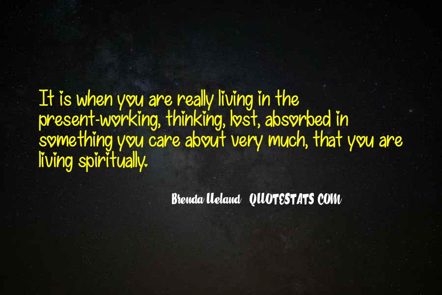 Quotes About Living In The Present Not The Past #115994