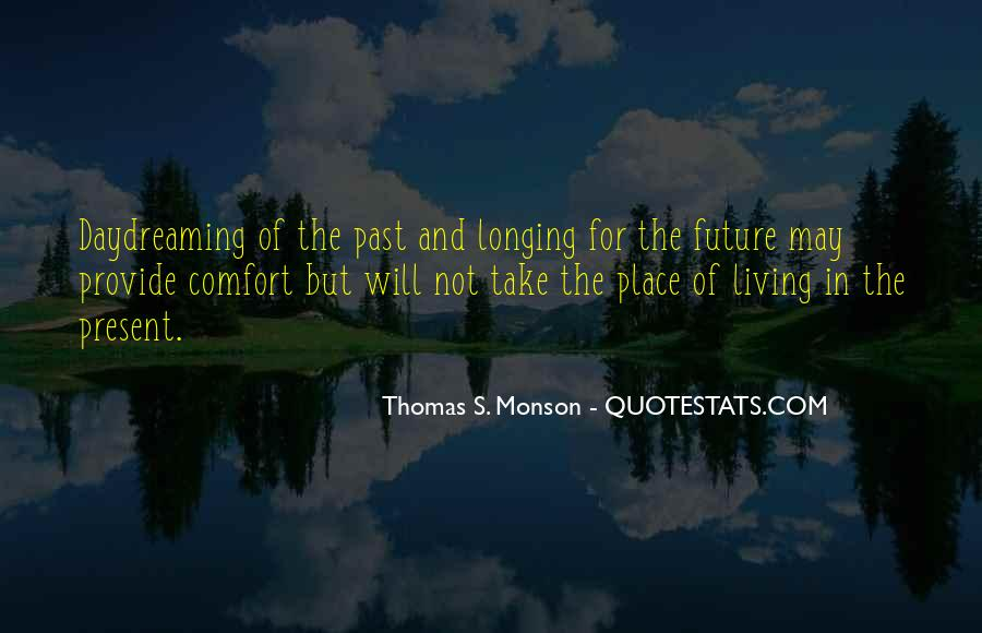 Quotes About Living In The Present Not The Past #1189102