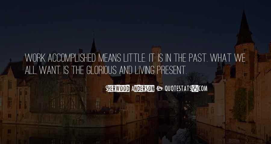 Quotes About Living In The Present Not The Past #126113