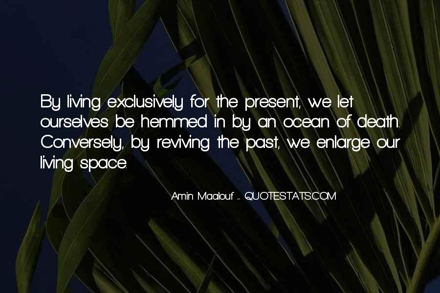 Quotes About Living In The Present Not The Past #136495