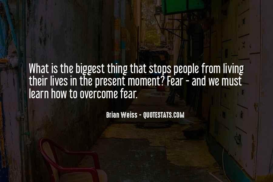 Quotes About Living In The Present Not The Past #15197