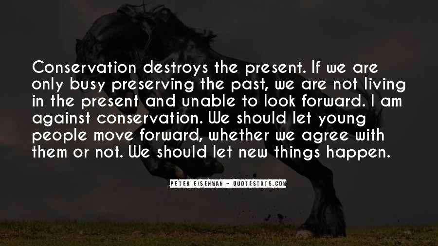 Quotes About Living In The Present Not The Past #1660639