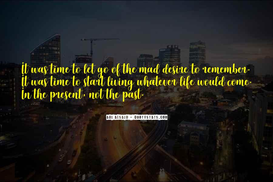 Quotes About Living In The Present Not The Past #1793864