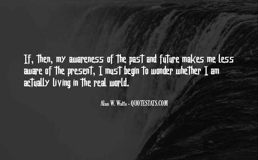 Quotes About Living In The Present Not The Past #185737