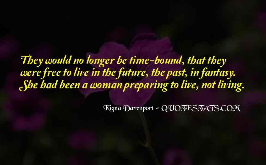 Quotes About Living In The Present Not The Past #243554