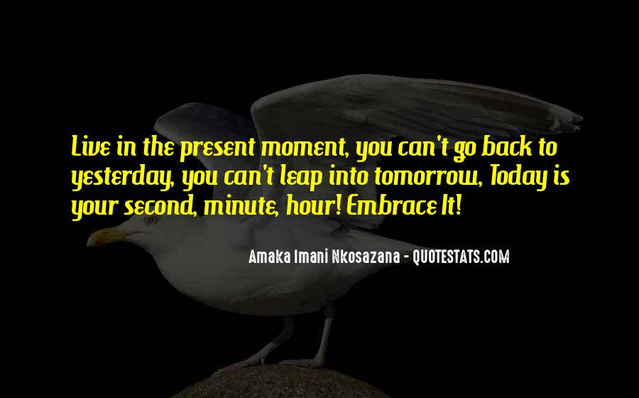 Quotes About Living In The Present Not The Past #45070