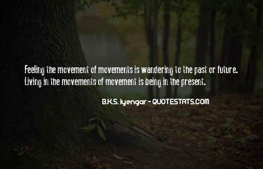 Quotes About Living In The Present Not The Past #5017