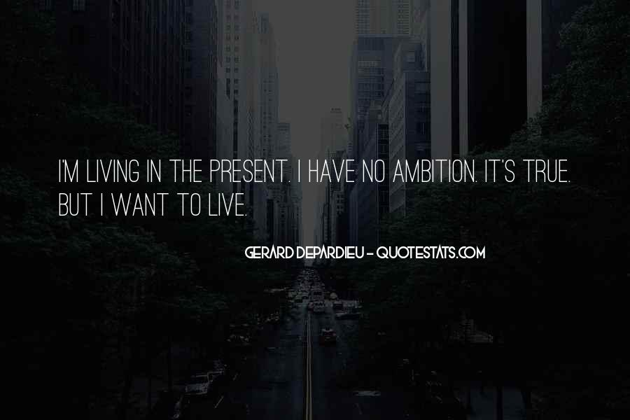 Quotes About Living In The Present Not The Past #81309