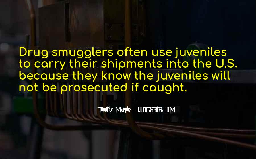 Quotes About Smugglers #1058618