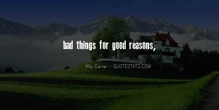 Quotes About Doing Bad Things For Good Reasons #1468448