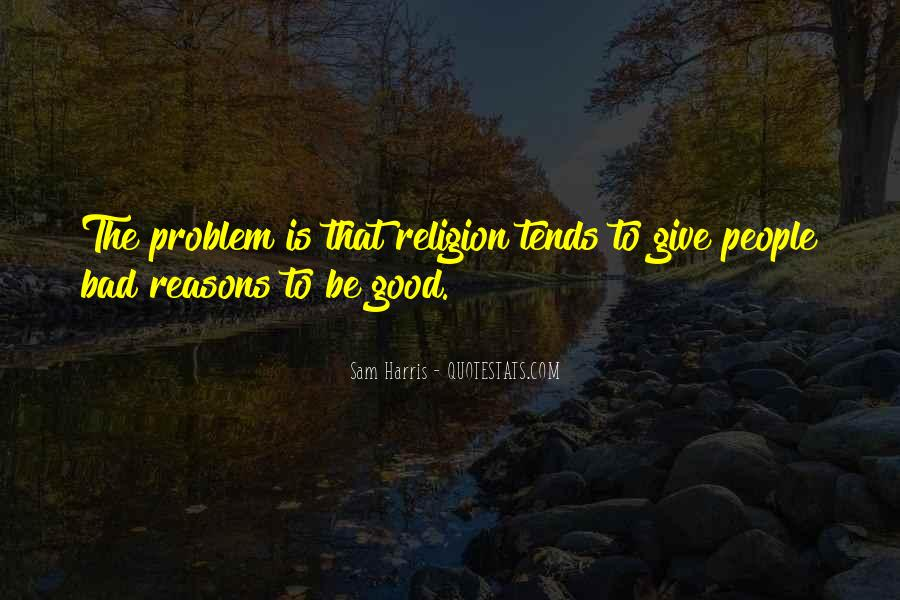 Quotes About Doing Bad Things For Good Reasons #1502355