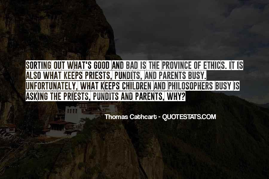 Quotes About Doing Bad Things For Good Reasons #486002