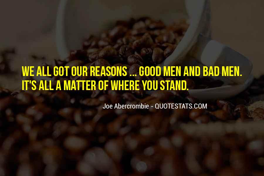 Quotes About Doing Bad Things For Good Reasons #824351