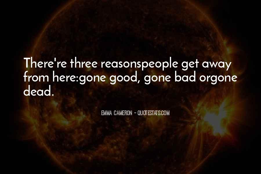Quotes About Doing Bad Things For Good Reasons #879526