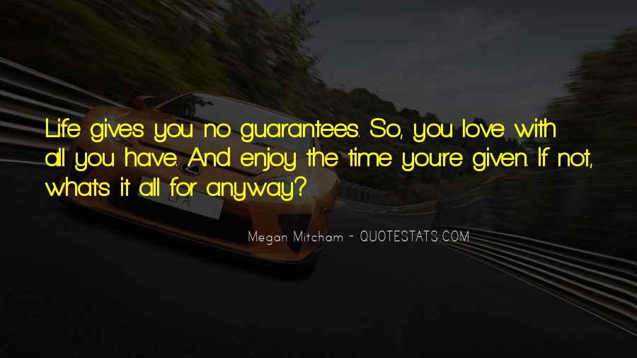 Quotes About Time Love Life #159614