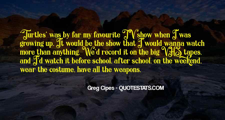 Quotes About Weapons In School #1017326
