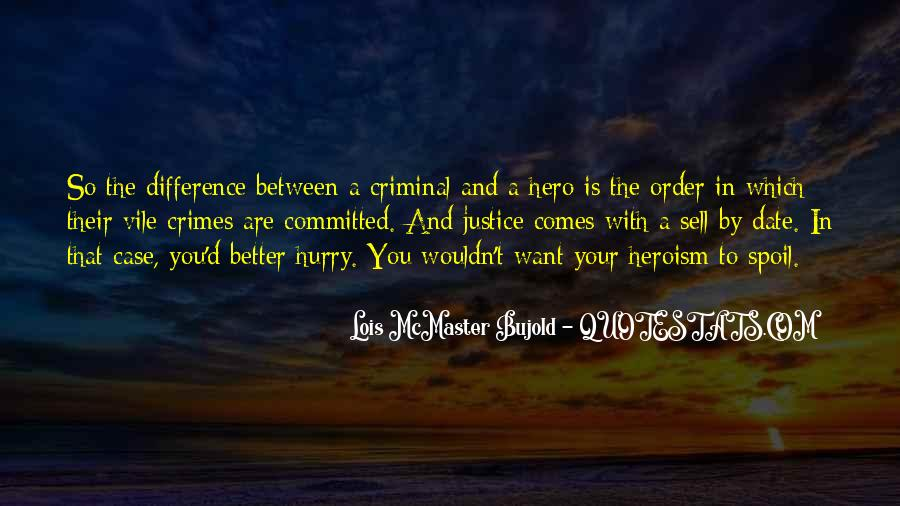 Quotes About Criminals Justice #1103779