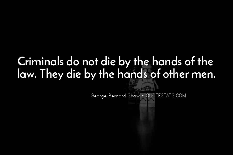 Quotes About Criminals Justice #1552488