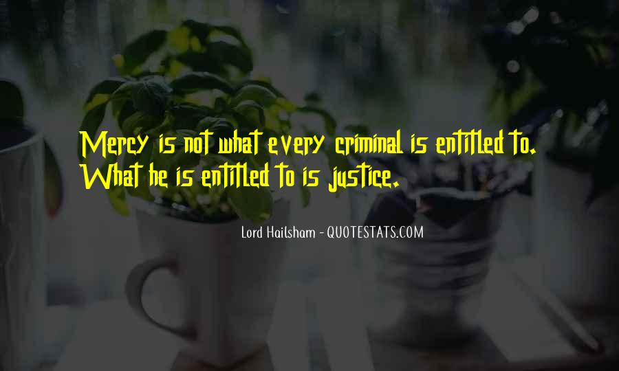 Quotes About Criminals Justice #374181
