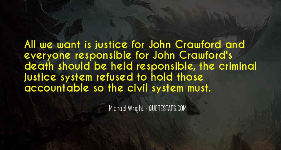 Quotes About Criminals Justice #476931