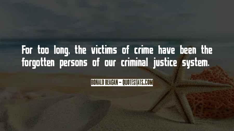 Quotes About Criminals Justice #576742