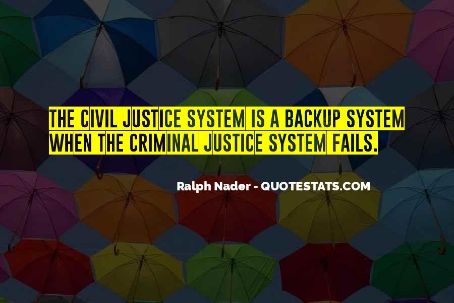 Quotes About Criminals Justice #755941