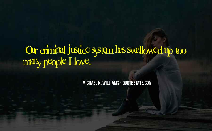 Quotes About Criminals Justice #791867