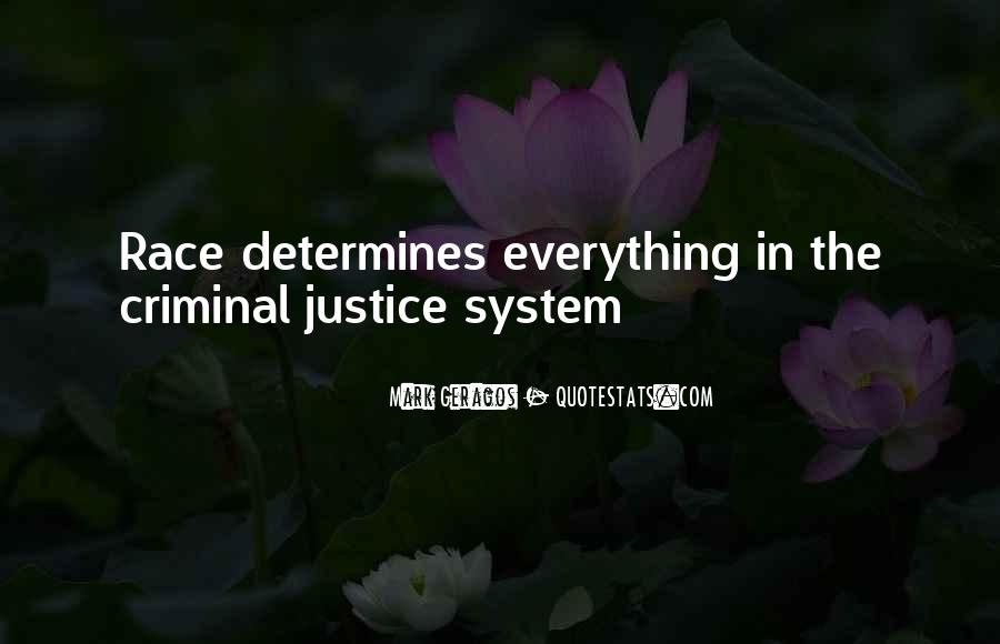Quotes About Criminals Justice #892224