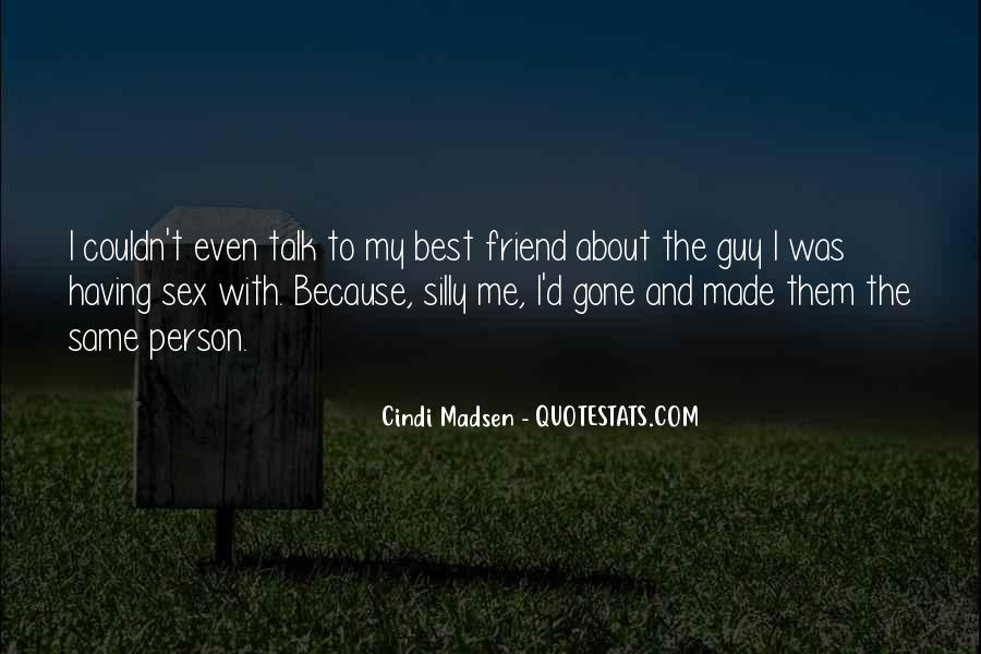 Quotes About My Guy Best Friend #141386