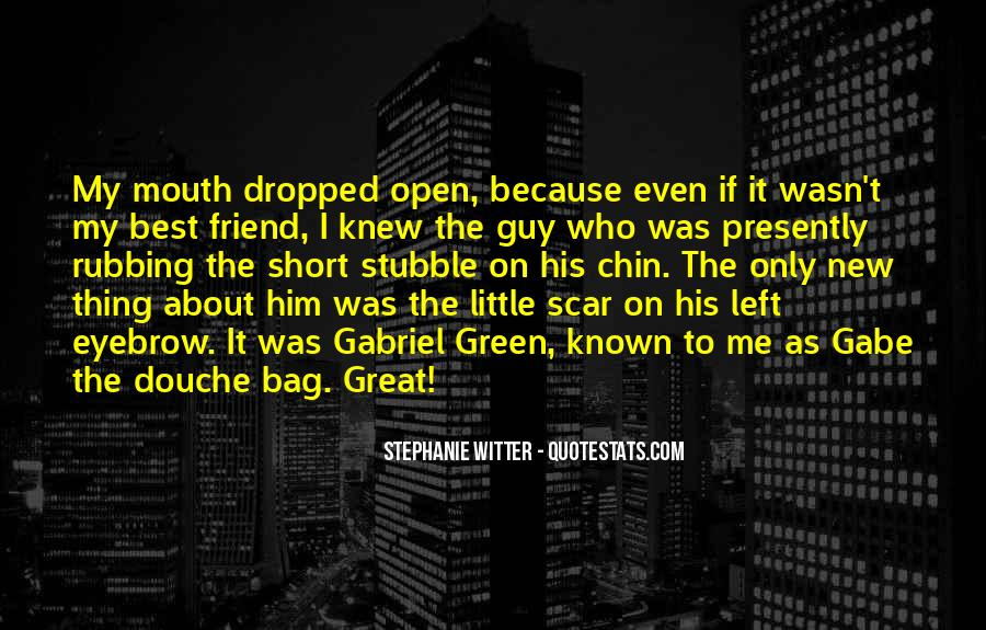 Quotes About My Guy Best Friend #1777193