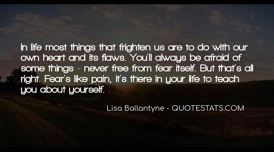 Quotes About Things That Are Free #1228920