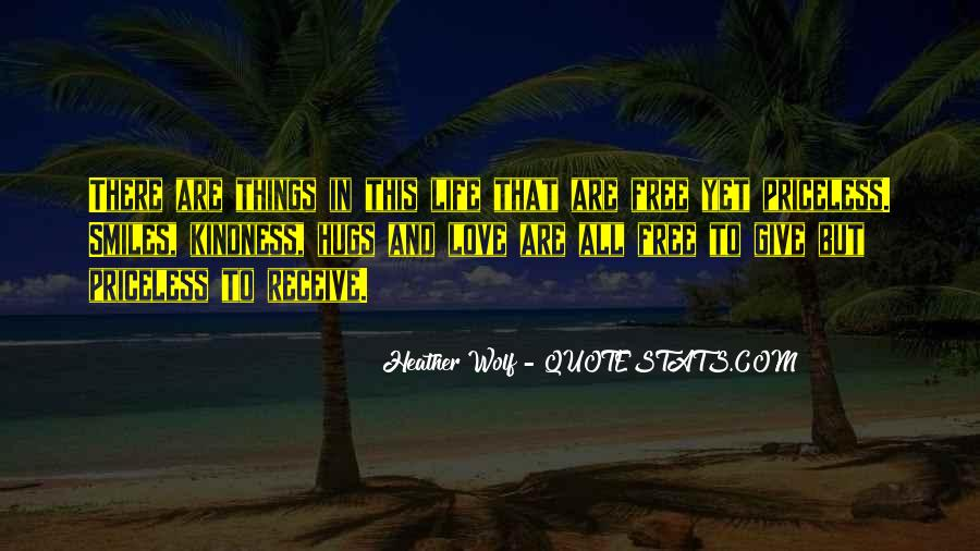Quotes About Things That Are Free #1462131