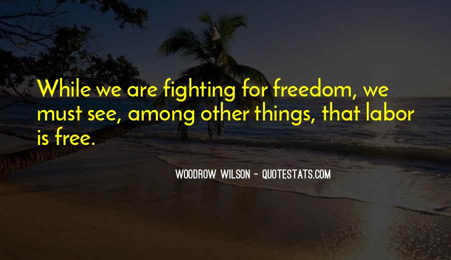 Quotes About Things That Are Free #1736867