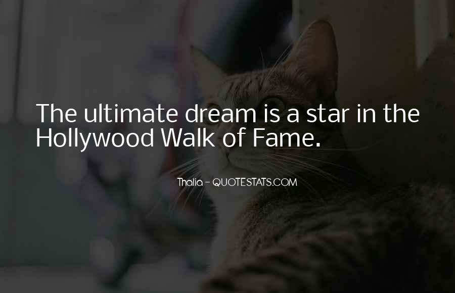 Quotes About The Hollywood Walk Of Fame #1136046