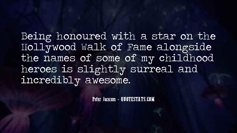 Quotes About The Hollywood Walk Of Fame #1153288
